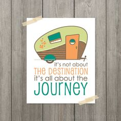 Retro Camper: It's All About the Journey - Travel Poster, Destination, Motivational Quote - Autumn, Harvest, Orange, Brown, Teal 8 x 10. $18.00, via Etsy.