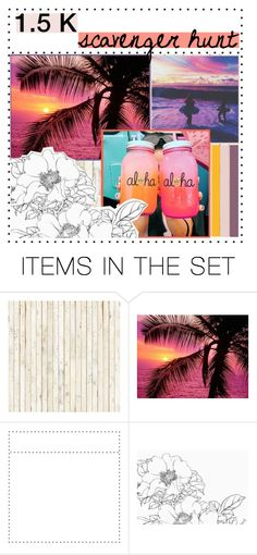 """My 1.5 K Scavenger Hunt"" by twilight-z0ne-creations ❤ liked on Polyvore featuring art and 1HalfKScavengerHunt"