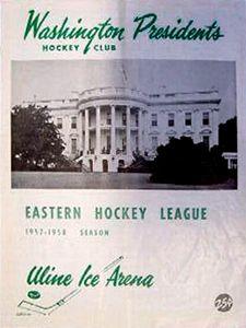 Eastern Hockey League's Washington Presidents 1957-58 program