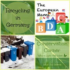 Recycling in Germany from The European Mama at Conservation Corner - Mud Hut Mama