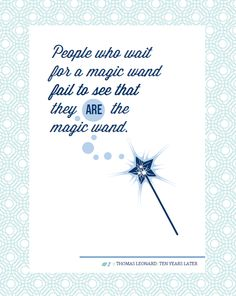 People who wait for a magic wand they ARE the magic wand. The Witches Of Oz, Frame Of Mind, Dream Quotes, Life Plan, Girls Camp, Touching You, See It, Wands, Fairies
