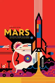 This poster depicts a future in which humans settled the red planet long ago, and are now running historic tours. #mars