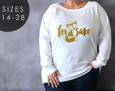 f655a5bcb For Fox Sake Plus Size Shirt, Plus Size Sweater, Fox Shirt, Gift for