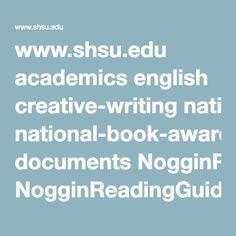 www.shsu.edu academics english creative-writing national-book-awards documents NogginReadingGuide.pdf