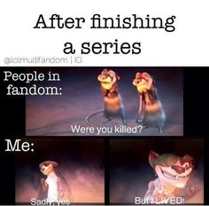 After finishing a series.