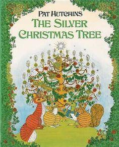 The Silver Christmas Tree - Pat Hutchins