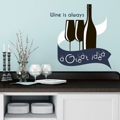 Quote Wall Decals Wine Is Always A Great Idea Vinyl by DecalHouse