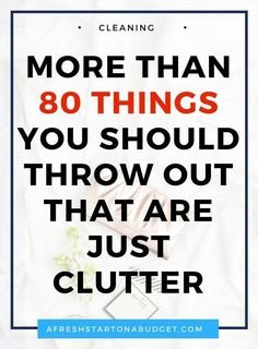 Decluttering List: More than 80 things you should throw out - A Fresh Start on a Budget More than 80 things you should throw out that are just clutter. Declutter, simplify, less is more, simple living, clutter free life. Organisation Hacks, Clutter Organization, Household Organization, Organization Skills, Business Organization, Storage Hacks, Bathroom Organization, Diy Storage, House Cleaning Tips