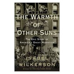 Wilkerson has just the right mixture of textbook fact and anecdote to make this a great read!  A fascinating look into the migration of African Americans from south to north during Jim Crow era.  A lesson skipped in my high school American history class.