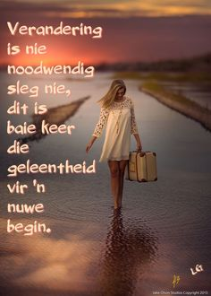 Natural Life Quotes, Goeie Nag, Goeie More, Afrikaans Quotes, Women Of Faith, Positive Quotes, Hart, Art Designs, Qoutes