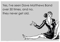 Shows number 38 and 39 coming up in a couple of weeks! Music Love, Music Is Life, My Music, Music Happy, U Rock, I Cant Help It, Dave Matthews Band, Him Band, Words To Describe