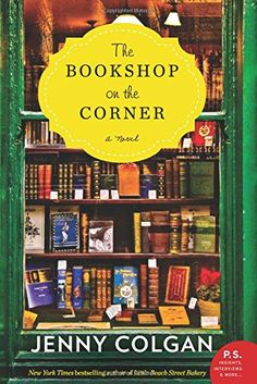 The Bookshop on the Corner: A Novel by Jenny Colgan https://smile.amazon.com/dp/0062467255/ref=cm_sw_r_pi_dp_x_mh11xbD74G4SP