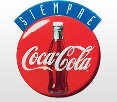 VINTAGE SOUTH AMERICAN SIEMPRE COCA-COLA SIGN
