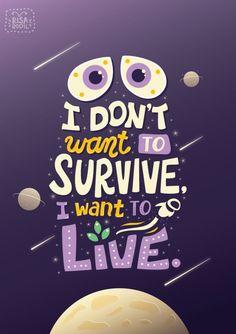 Art of Risa Rodil & Pixar Quote Posters Wall E in Typography Film Pixar, Pixar Movies, Pixar Quotes, Movie Quotes, Disney Quotes Tumblr, Olaf Quotes, Broadway Quotes, Book Quotes, World Disney