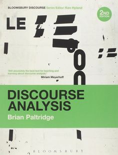 """Read """"Discourse Analysis An Introduction"""" by Brian Paltridge available from Rakuten Kobo. This is the new edition of Discourse Analysis: An Introduction, an accessible and widely-used introduction to the analys. Chapter Summary, Ebooks Online, Research Methods, Bloomsbury, Social Science, Reading Lists, Book Format, The Book, Teaching"""