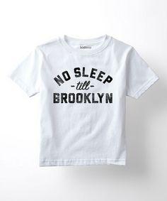 Another great find on #zulily! White 'No Sleep Till Brooklyn' Tee - Toddler & Kids #zulilyfinds