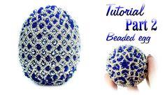 Tutorial Part 2 of 2: Beaded Faberge egg / Пасхальное яйцо из бисера, via YouTube. (Como las carteras de Judith Lieber que le compraba Elisabeth Taylor).