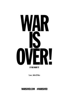 WAR IS OVER! poster