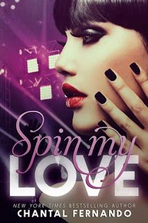 Late Night Sexy Book Reviewer: My Review: Spin My Love by Chantal Fernando