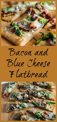 Bacon and Blue Cheese Flatbread with asparagus and caramelized onions!