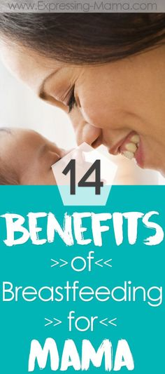 Benefits of breastfeeding for moms - Expressing Mama