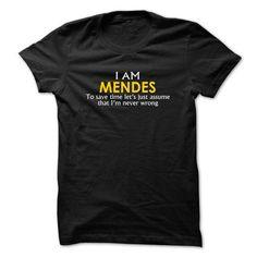 Mendes assume Im never wrong - #striped shirt #disney sweatshirt. GET IT => https://www.sunfrog.com/Funny/-Mendes-assume-Im-never-wrong.html?68278