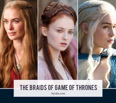 The most epic roundup of the braids of Game of Thrones -- click for some serious braid inspiration! // #hair #gameofthrones