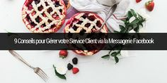 9 Conseils pour Gérer votre Service Client via la Messagerie Facebook