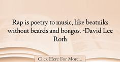 David Lee Roth Quotes About Poetry - 54252
