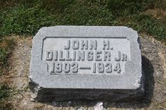 John Herbert Dillinger    Birth:  Jun. 22, 1903  Indianapolis  Indiana, USA   Death:  Jul. 22, 1934  Chicago  Illinois, USA     Career Criminal.