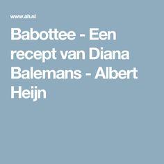 Babottee - Een recept van Diana Balemans - Albert Heijn