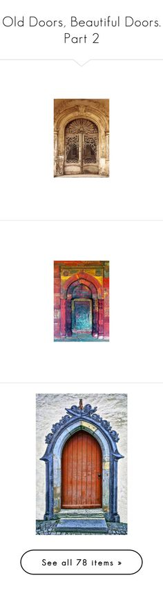 """Old Doors, Beautiful Doors. Part 2"" by sagramora ❤ liked on Polyvore featuring home, home decor, wall art, galaxy poster, outer space wall art, solar system poster, planet posters, door, pink and backgrounds"