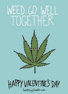#weed go well together ✌️