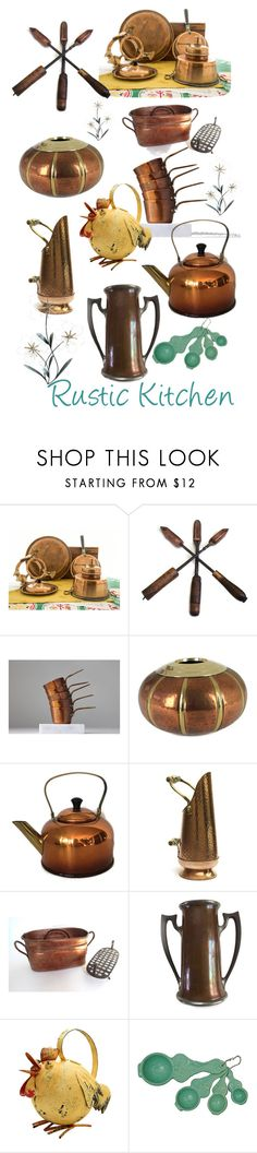 """""""Rustic Kitchen"""" by plumsandhoneyvintage ❤ liked on Polyvore featuring interior, interiors, interior design, home, home decor, interior decorating, Vintage Addiction, Home Decorators Collection, kitchen and rustic"""