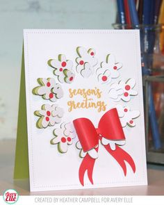 Heather Campbell for Avery Elle  Supplies: Pop Up Wreath Die Christmas Florals Clear Stamps Pierced Rectangles Die