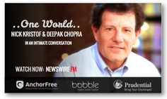 Two time #PulitzerPrize winner & recognized Top American Leader, #NickKristof 's journalism has been the torchbearer & voice to shine a spotlight on neglected conflicts globally. Watch his #ONEWORLD conversation with #DeepakChopra now on #NEWSWIRE.FM: newswire.fm/one_world/video.php?guest_id=314