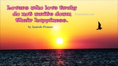 Anatole France Quote - Lovers who love... » Enter Quotes