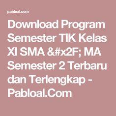 Download Program Semester TIK Kelas XI SMA / MA Semester 2 Terbaru dan Terlengkap - Pabloal.Com