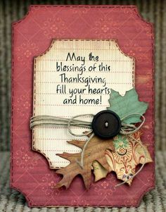 """Thanksgiving Card: """"May the blessings of this Thanksgiving fill your hearts and home!"""""""