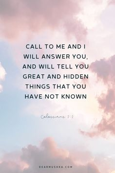 Bible Verses About Faith:Call to me and I will answer you, and will tell you great and hidden things that you have not known · Jeremiah Inspirational Bible Quotes, Bible Verses Quotes, Bible Scriptures, Faith Quotes, Bible Verses About Healing, Inspiring Bible Verses, Bible Verses For Strength, Quotes Quotes, Bible Verses For Women