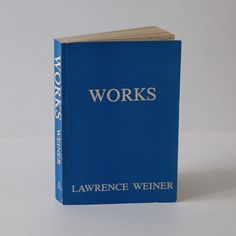 """""""Works Lawrence Weiner, and sign. from 1977, 460 Pages, This volumen containing works completed during his periode 1967 -1977, was brought up (initiated)…"""""""