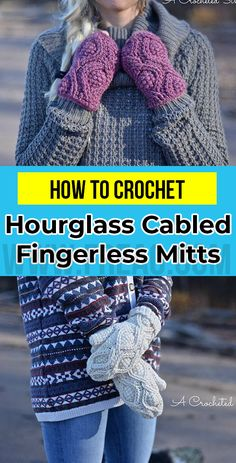 crochet Hourglass Cabled Fingerless Mitts pattern      #FingerlessMitts  #crorchet #crocehtpattern Crochet Crafts, Crochet Yarn, Crochet Projects, Chrochet, Crochet Mittens Pattern, Crochet Patterns, Crochet Ideas, Yarn Cake, Fingerless Mitts