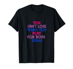 Amazon.com: Play for Both Teams Bisexual Pride 2019 T-Shirt: Clothing