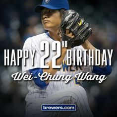 Happy birthday, Wei-Chung Wang! #Brewers