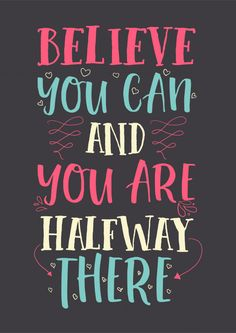 Best inspirational wisdom quotes for life believe you can and you are half way there Premium Vector Insightful Quotes, Inspirational Quotes About Success, Daily Motivational Quotes, Inspiring Messages, Good Luck Quotes, Good Thoughts Quotes, Exam Quotes, Study Quotes, Wall Quotes