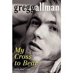 Libro: My Cross To Bear - Gregg Allman - William Morrow & Company