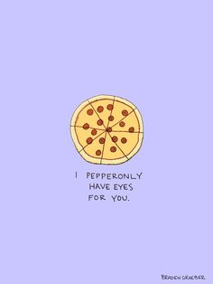 20 Fun Food Puns for Valentine's Day (and Beyond) Funny Puns, Funny Quotes, Food Quotes, Pizza Quotes, Fruit Quotes, Hilarious, Love Puns, Awful Puns, My Funny Valentine