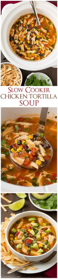 Slow Cooker Chicken Tortilla Soup - this is definitely going to be added to our dinner rotation, LOVED it and it's so easy!