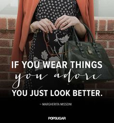 You know that feeling you get when you put on something you're really excited about? Click to see more pin-perfect quotes!