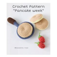 Excited to share the latest addition to my shop: Pancake week Crochet Pattern PDF - Beginner amigurumi Felt Food Patterns, Crochet Patterns, Alpine Strawberries, Kawaii Crochet, Art Forms, Crochet Projects, Crocheting, Free Pattern, Pancakes